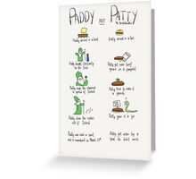 Paddy not Paddy  Greeting Card