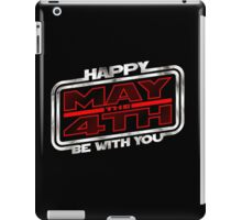 Happy May the 4th! (Slanted) iPad Case/Skin