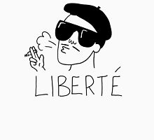 Free and Fresh is the literal translation of liberte Unisex T-Shirt
