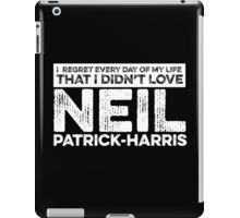 Regret Every Day - Neil Patrick-Harris (Variant) iPad Case/Skin