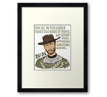 The Man With No Name Framed Print