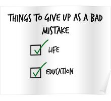 Give up x as a  bad mistake Poster