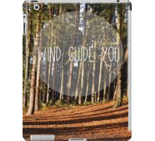 wind guide you iPad Case/Skin
