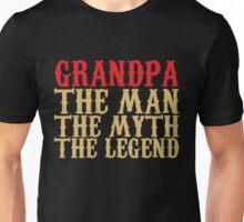 Grandpa - The Man, The Myth, The Legend Unisex T-Shirt