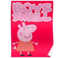 Peppa Pig - Boys Smell Poster