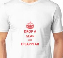 Drop a Gear and Disappear w/ Crown Unisex T-Shirt