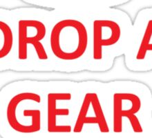 Drop a Gear and Disappear w/ Crown Sticker