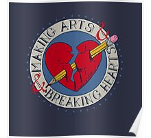 Making Arts & Breaking Hearts Poster