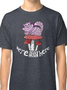 cheshire cat on Mushroom smoking bowl Classic T-Shirt