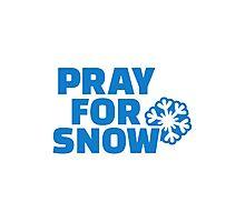 Pray for snow Photographic Print