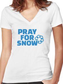 Pray for snow Women's Fitted V-Neck T-Shirt