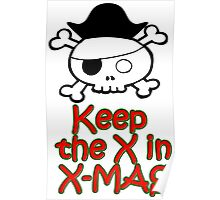 Keep the X in Xmas Poster