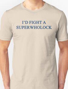 I'd Fight A SuperWhoLock T-Shirt