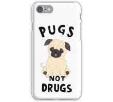 //pugs not drugs// iPhone Case/Skin