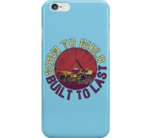 Born to Build (light blue) iPhone Case/Skin