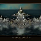 ~ MYSTIC ISLANDS ~ by Günter Maria  Knauth