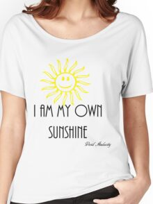 I AM MY OWN SUNSHINE Women's Relaxed Fit T-Shirt