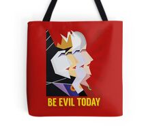Be Evil Today Tote Bag