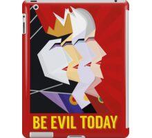 Be Evil Today iPad Case/Skin