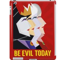 Be Evil Today iPad Case/Skin