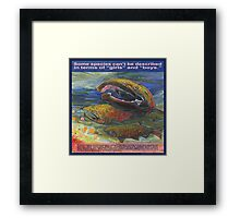 Save the salmon, all three genders (Coho salmon) Framed Print