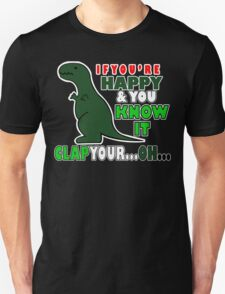 IF YOUR HAPPY AND YOU KNOW IT CLAP YOUR OH Funny Geek Nerd T-Shirt