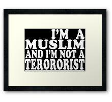 I'm a muslim and i'm not a terrorist Funny Geek Nerd Framed Print