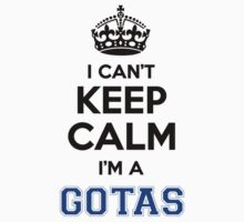 I cant keep calm Im a GOTAS by icanting
