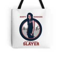 SHE IS THE SLAYER Tote Bag