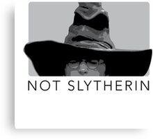 Not Slytherin, Not Slytherin Canvas Print