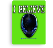 I Believe fb/ParanormalTV Verson Canvas Print