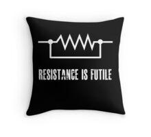Resistance is futile - White foreground Throw Pillow