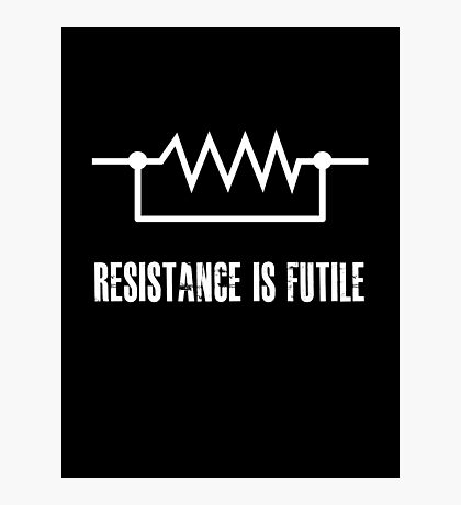 Resistance is futile - White foreground Photographic Print