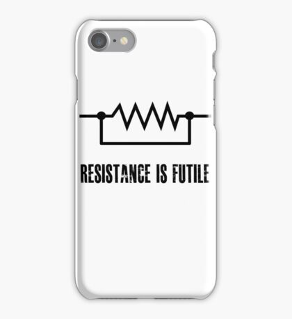 Resistance is futile - black foreground iPhone Case/Skin