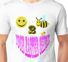 Happy 2 bee your easter chick Unisex T-Shirt