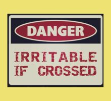 DANGER - Irritable if crossed Kids Clothes