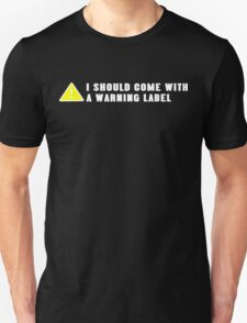 Ishould come with a warning label Funny Geek Nerd T-Shirt