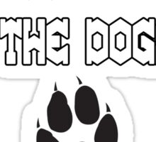 It Was Me I Let The Dogs Out Funny Geek Nerd Sticker
