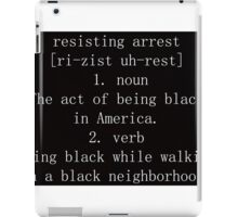 Resisting Arrest in America iPad Case/Skin