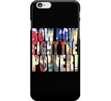 Row row fight the power ! iPhone Case/Skin