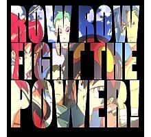 Row row fight the power ! Photographic Print