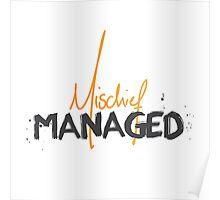 Mischief Managed 1 Poster
