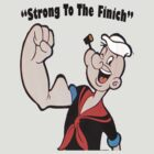 """Strong To The Finich"" by Arthur ""Butch"" Petty"