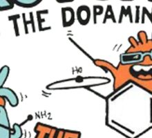 Serotonin and dopamines! Sticker