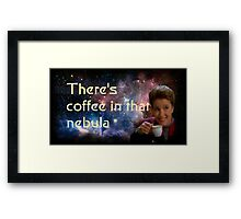There is coffee in that nebula - Kathryn janeway Star Trek Voyager Framed Print