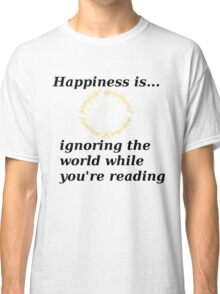 Happiness is... Lord Of The Rings Edition Classic T-Shirt