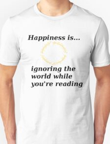 Happiness is... Lord Of The Rings Edition Unisex T-Shirt