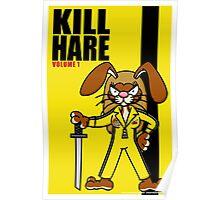 Kill Hare Poster
