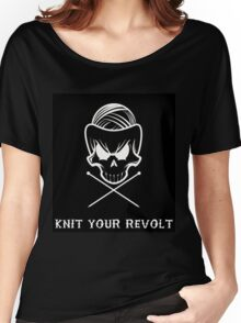 Knit Your Revolt 1 Women's Relaxed Fit T-Shirt