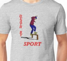 death by sport hoodie skater Unisex T-Shirt